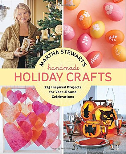 martha-stewarts-handmade-holiday-crafts-225-inspired-projects-for-year-round-celebrations