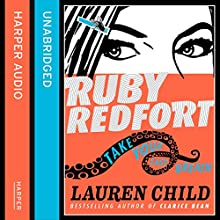 Take Your Last Breath: Ruby Redfort, Book 2 (       UNABRIDGED) by Lauren Child Narrated by Rachael Stirling