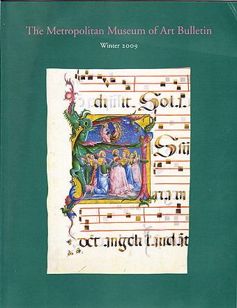 Choirs of Angels: Painting in Italian Choir Books, 1300-1500 (The Metropolitan Museum of Art Bulletin, Winter 2009, Volume LXVL, No. 3), Boehm, Barbara Drake