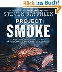 Project Smoke: Seven Steps to Smoked...