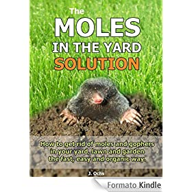 the yard solution how to get rid of moles and gophers in your yard