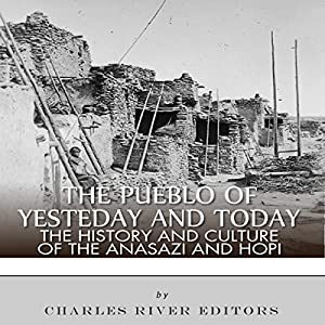 The Pueblo of Yesterday and Today Audiobook