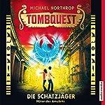 Hüter des Amuletts (Tombquest - Die Schatzjäger 2) | Michael Northrop