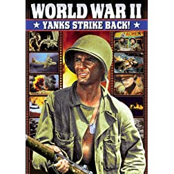 WWII: Yanks Strike Back