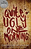 Quite Ugly One Morning (Abacus 40th Anniversary) Christopher Brookmyre
