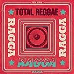 Total Reggae-Ragga