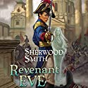 Revenant Eve Audiobook by Sherwood Smith Narrated by Jessica Almasy