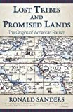 img - for Lost Tribes and Promised Lands: The Origins of American Racism book / textbook / text book