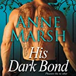 His Dark Bond | Anne Marsh