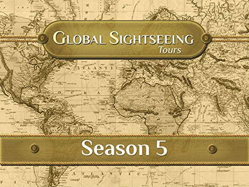 Global Sightseeing Tours - Season 5