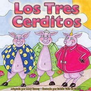Los Tres Cerditos [The Three Little Pigs] Audiobook