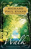 The Walk: A Novel (1439191425) by Evans, Richard Paul