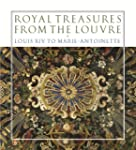Royal Treasures from the Louvre: Loui...
