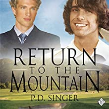 Return to the Mountain (       UNABRIDGED) by P. D. Singer Narrated by Finn Sterling