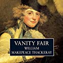 Vanity Fair [AudioGo] (       UNABRIDGED) by William Makepeace Thackeray Narrated by John Castle