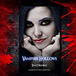 Vampire Hollows: Kiera Hudson, Series 1, Book 6 | Tim O'Rourke