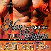 Her Warriors' Three Wishes: Dante's Circle, Book 2 | Carrie Ann Ryan