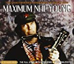 Maximum Neil Young: The Unauthorized...