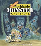 img - for The Essential Worldwide Monster Guide book / textbook / text book
