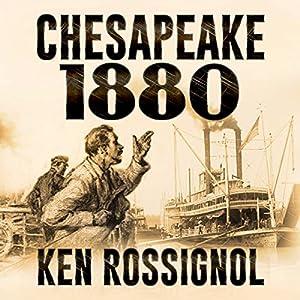 Chesapeake 1880 Audiobook