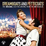 Dreamboats And Petticoats The Cast Recording by Various Artists (2009) Audio CD