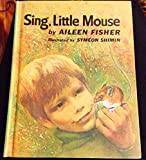 Sing Little Mouse (0690738730) by Fisher, Aileen Lucia