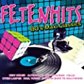 Fetenhits 80's Maxi Classics