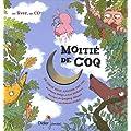 Moiti� de coq (1CD audio)