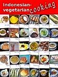 Indonesian-vegetarian cooking (Englis...