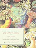 Opulent Oceans: Extraordinary Rare Book Selections from the American Museum of Natural History Library (Natural Histories)