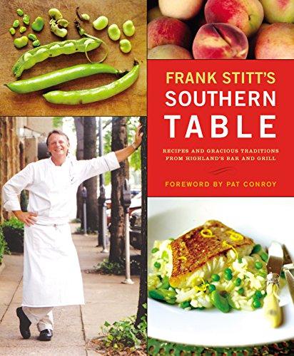 Frank Stitt's Southern Table, Stitt, Frank