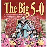 The Big 5-0:  A For Better Or For Worse Collection ~ Lynn Johnston