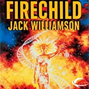 Firechild | [Jack Williamson]