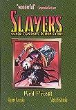 Slayers Super-Explosive Demon Story Volume 3: Red Priest (1586649132) by Kanzaka, Hajime