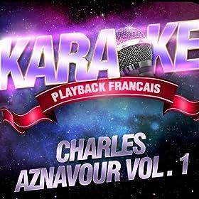 Gitana Gitana - Karaoké Playback Instrumental - Rendu Célèbre Par Charles Aznavour