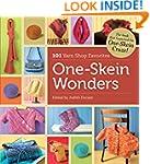 One-Skein Wonders: Yarn-Shop Favorite...