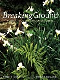 img - for Breaking Ground: Portraits of 10 Garden Designers by Dickey, Page (1997) Hardcover book / textbook / text book
