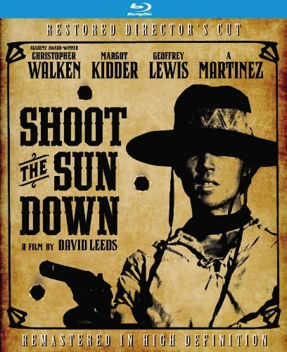 Shoot the Sun Down: Director's Cut [Blu-ray] by Kino Lorber films