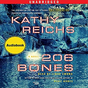 206 Bones: A Novel | [Kathy Reichs]