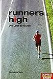 Runners high: Die Lust am Laufen