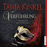 Verführung | Tanja Kinkel