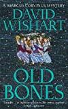Old Bones (Marcus Corvinus Mysteries) (0340768843) by Wishart, David