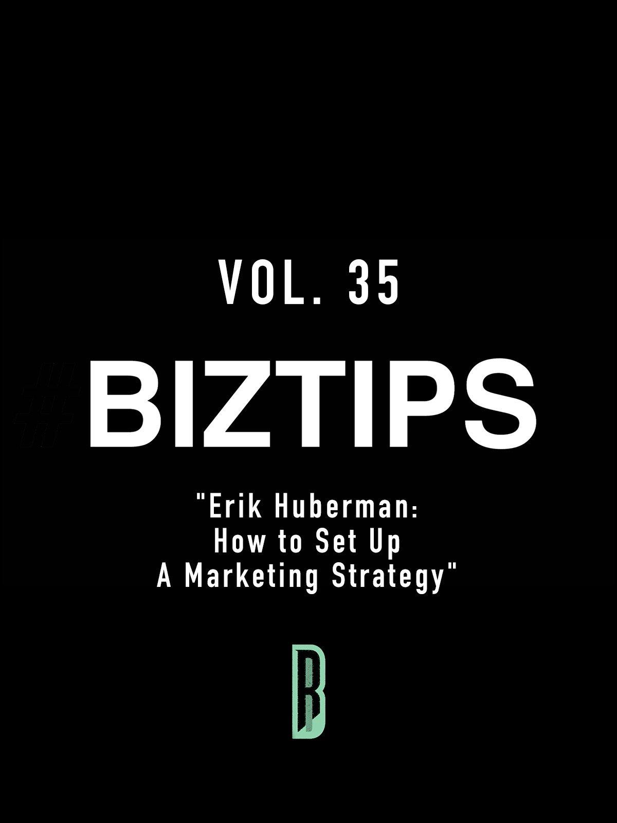 BizTips Vol. 35