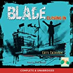 Blade: Closing In | Tim Bowler