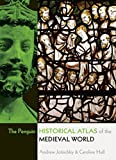img - for The Penguin Historical Atlas of the Medieval World book / textbook / text book