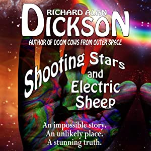 Shooting Stars and Electric Sheep Audiobook