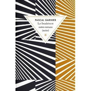 Les Insulaires et autres romans (noirs)