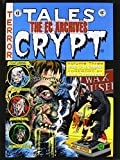 img - for The EC Archives: Tales From The Crypt Volume 3 by Bill Gaines (2008-08-19) book / textbook / text book