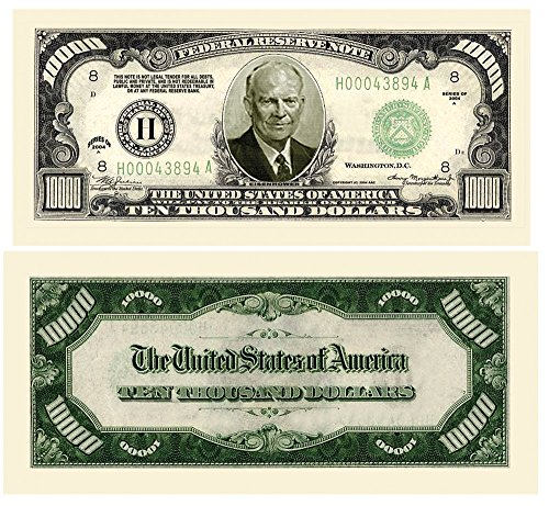 "$10,000.00 ""Authentic"" Eisenhower Dollar Bill (25 Bills) - 1"