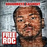 Free Roc (Doughboyz Cashout Ent. Presents) [Explicit]